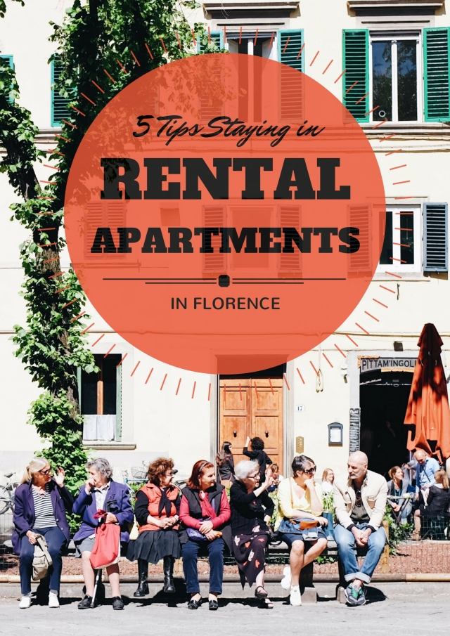 5 Tips Rental Apartments in Florence